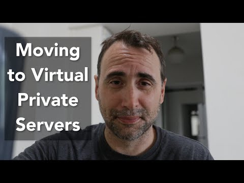 Moving to a Virtual Server and Nerd Vlog