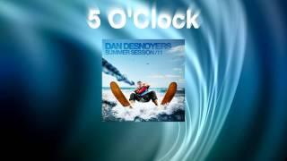 Daniel Desnoyers Summer Session 11 - 5 O