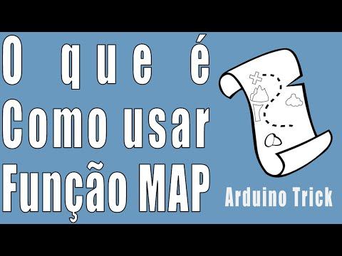 O Que é E Como Usar MAP - Arduino Trick