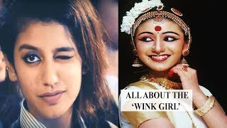 Things you want to know about 'Wink girl' Priya Prakash Varrier thumbnail
