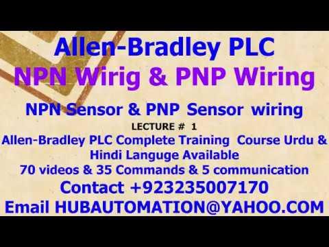 How to do wiring Allen Bradley PLC NPN & PnP Wiring & allen bradley ...