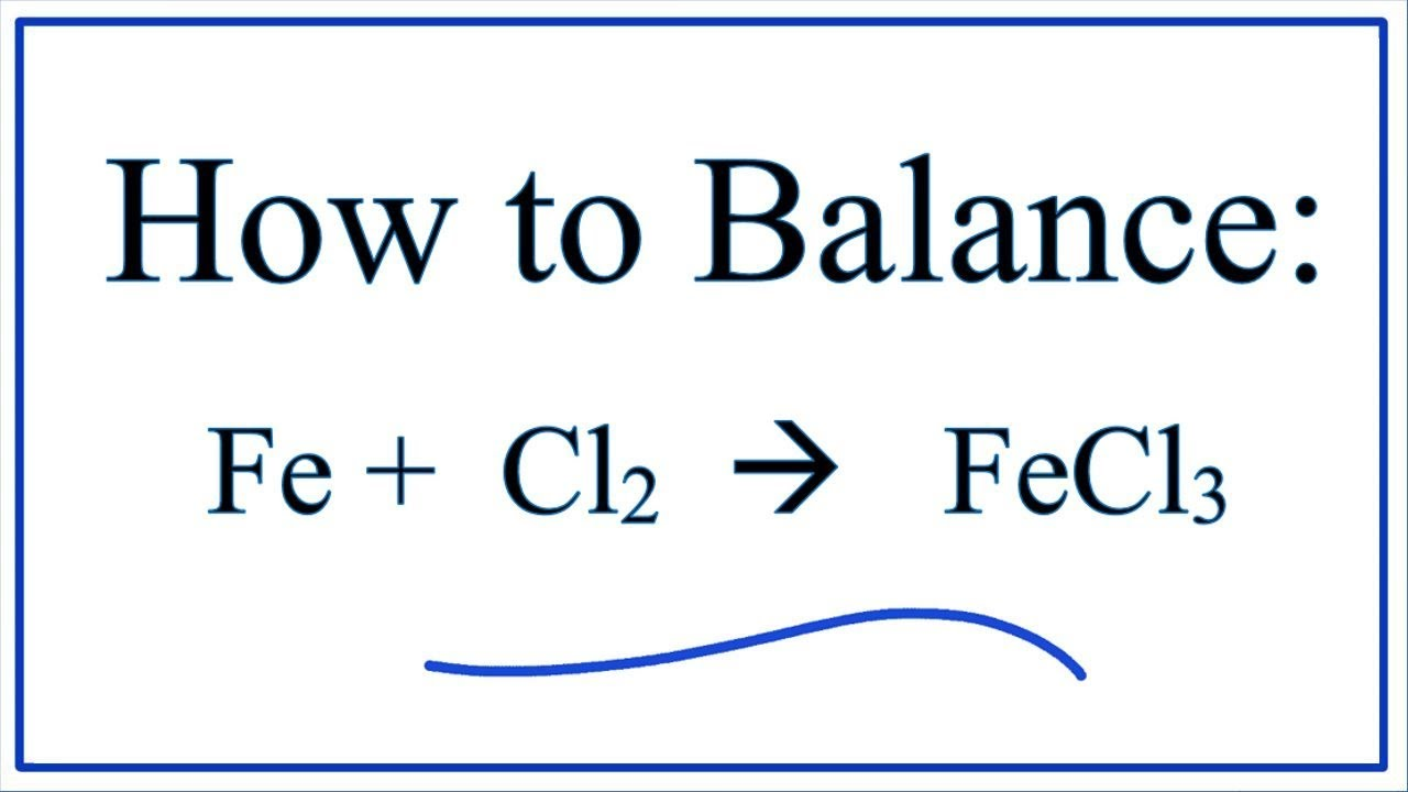 How to balance fe cl2 fecl3 youtube how to balance fe cl2 fecl3 pooptronica Choice Image