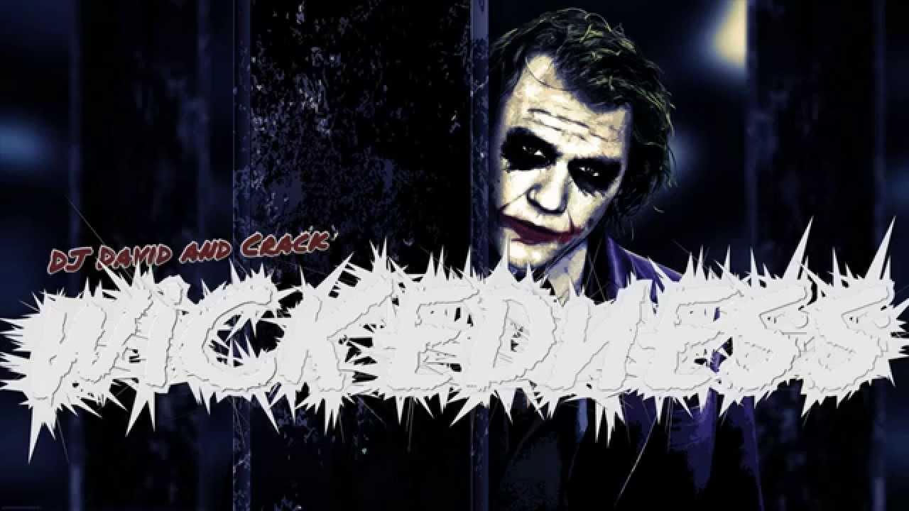 Download DJ David & Crack - Wickedness