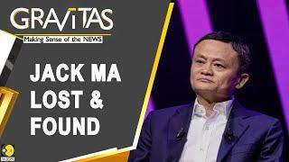 Gravitas: Jack Ma reappears