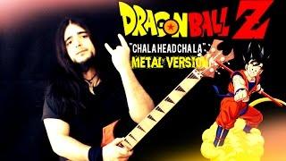 DRAGON BALL Z - Chala Head Cha La - METAL VERSION