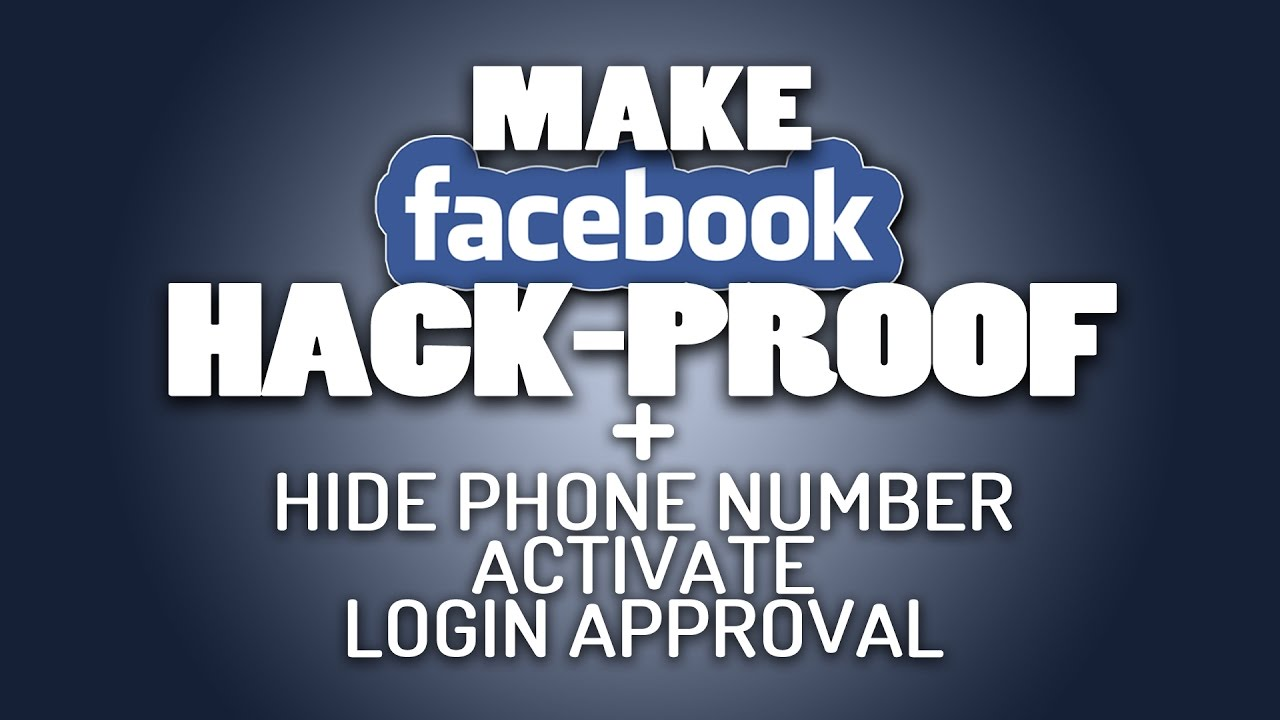 How to make FACEBOOK Account HACK PROOF | Hide Phone Number | Login  Approval activation
