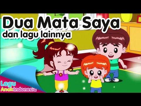 DUA MATA SAYA Dan Lagu Lainnya | Lagu Anak Indonesia