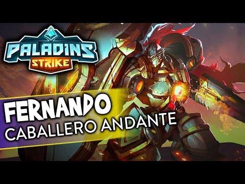 EL CABALLERO ANDANTE | Fernando Gameplay | Paladins Strike | Black Ursus