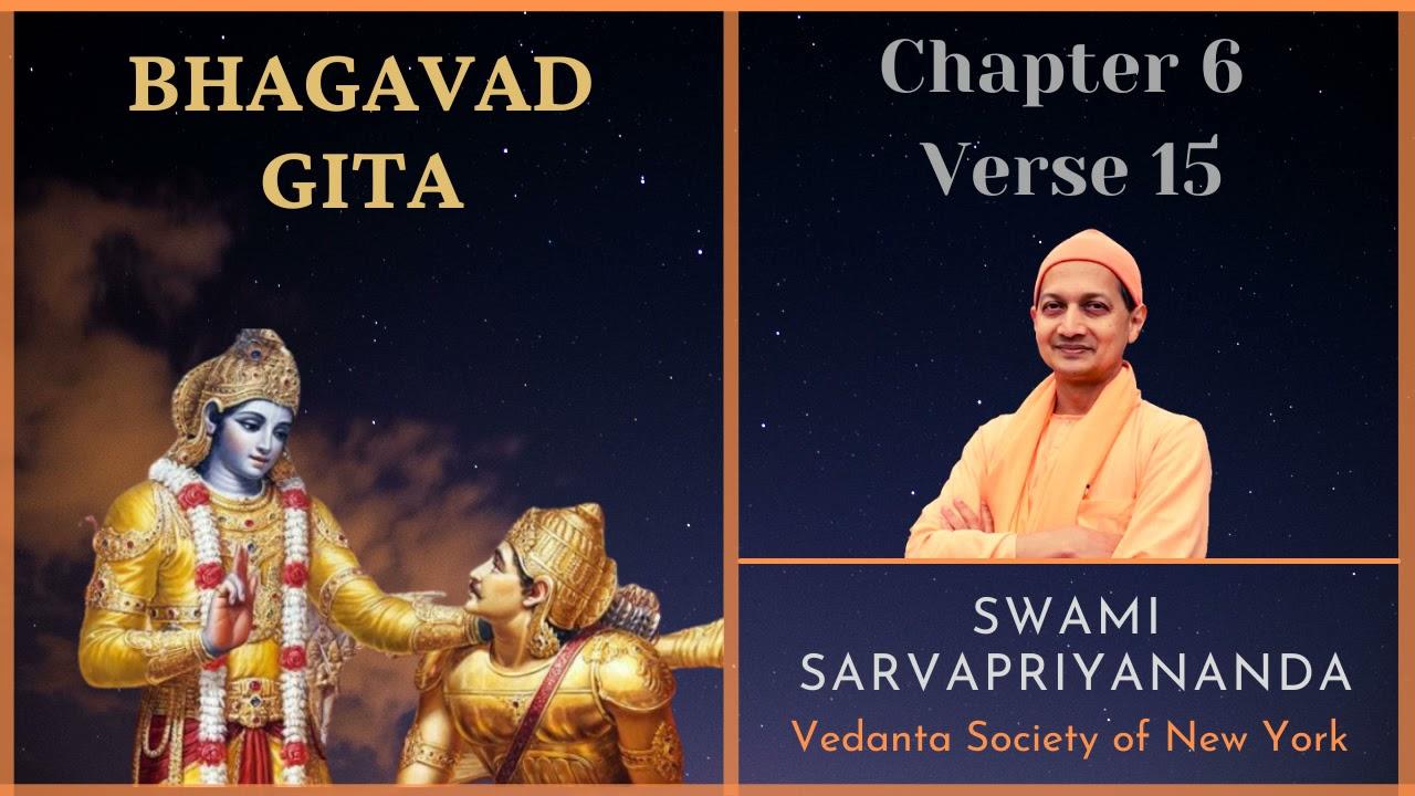 79 Bhagavad Gita I Chapter 6 Verse 15 I Swami Sarvapriyananda
