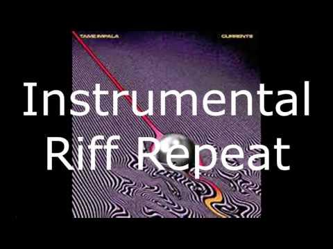 The Less I Know the Better Tame Impala (Instrumental Riff Repeat) (No Lyrics)