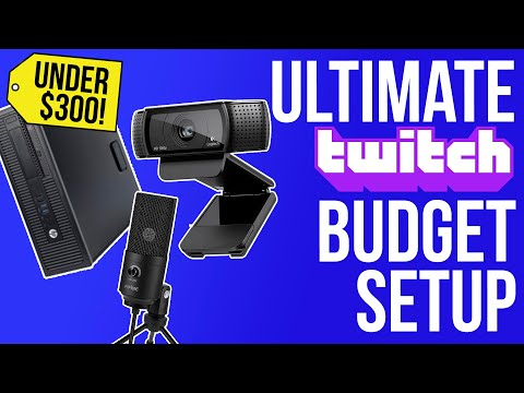 Best Budget Twitch Setup? Creating A Live Streaming Setup From Scratch For Under $300!