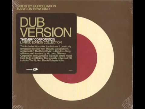 Thievery Corporation - until the morning (Thievery remix) mp3