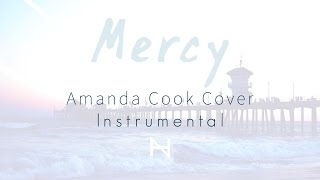 Mercy - Amanda Cook   Piano Instrumental Cover   New Height