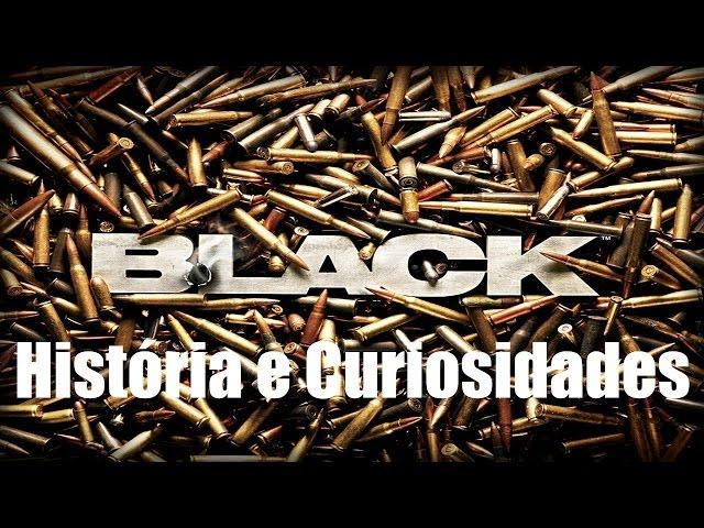 Black - História e Curiosidades