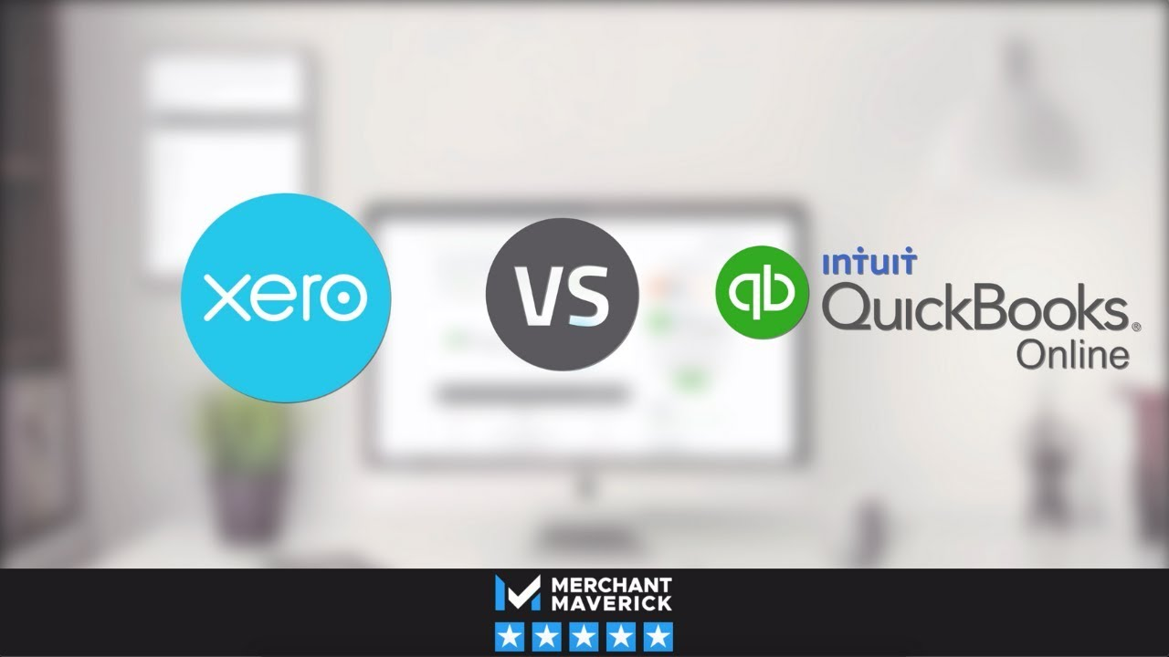 QuickBooks Online VS Xero | Merchant Maverick
