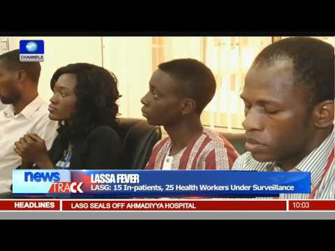 Lassa Fever: 15 In-patients, 25 Health Workers Under Surveillance In Lagos
