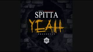 Spitta - Yeah (You Know How I Play It Freestyle)
