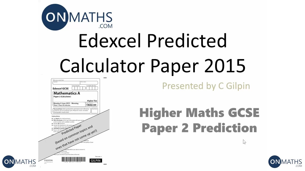 2015 Edexcel Maths GCSE Predicted Paper for Higher Paper 2