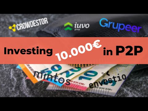 How I Would Invest 10.000€ In P2P Lending Today