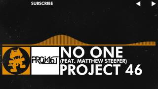 Repeat youtube video [House] - Project 46 - No One (feat. Matthew Steeper) [Monstercat Release]