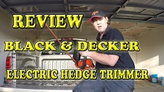 Black & Decker Electric Hedge Trimmer Review and Demonstration