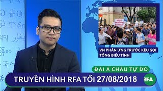 Tin tức | Việt Nam phản ứng mạnh trước kêu gọi tổng biểu tình