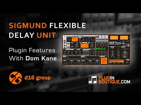 Sigmund Flexible Delay Plugin - Tour & Review With Dom Kane