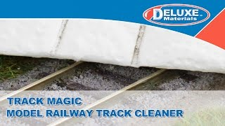 Track Magic - Model Railway Track Cleaner