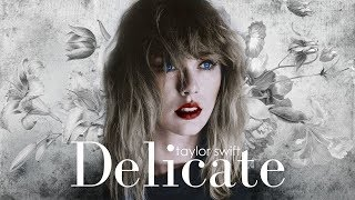Taylor Swift - Delicate Remix Version (Sawyr & Ryan Tedder ) Video