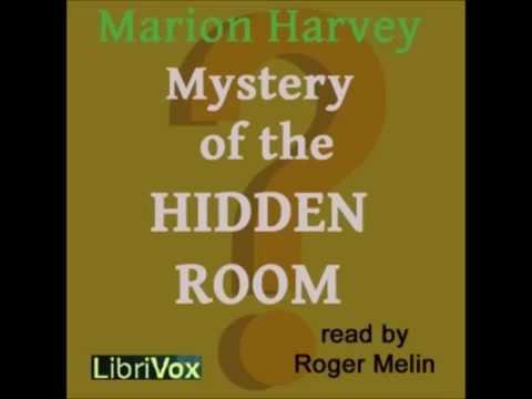 The Mystery Of The Hidden Room (FULL Audiobook)