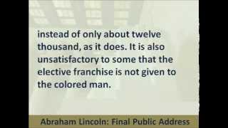 Abraham Lincoln - Final Speech - 1865 - Hear the Text