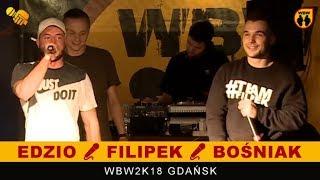 EDZIO & FILIPEK & BOŚNIAK # WBW 2018 Gdańsk # freestyle show