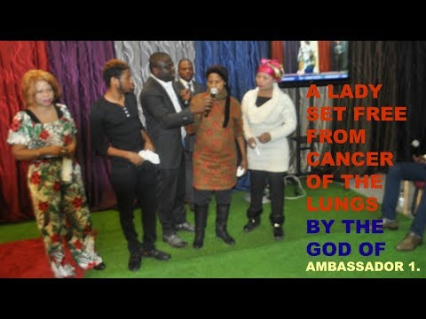 TESTIMONIES: A WOMAN SET FREE FROM CANCER OF THE LUNGS !!!