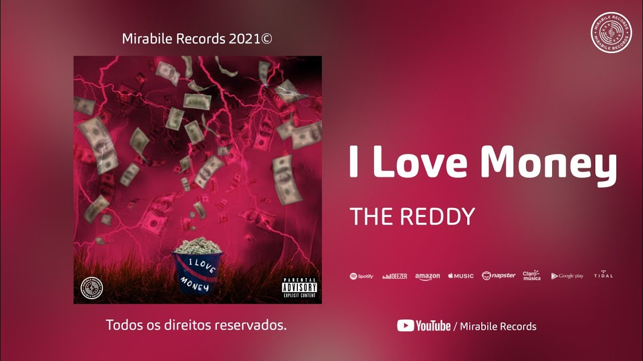 DOWNLOAD The Reddy – I Love Money (Official Music Audio) Mp3 song