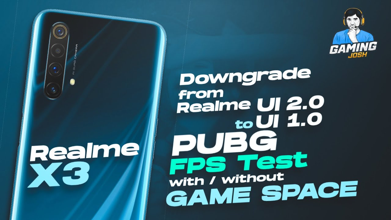 How to rollback to Realme UI 1.0 in Realme X3 - PUBG Mobile FPS Test after A.53 Downgrade