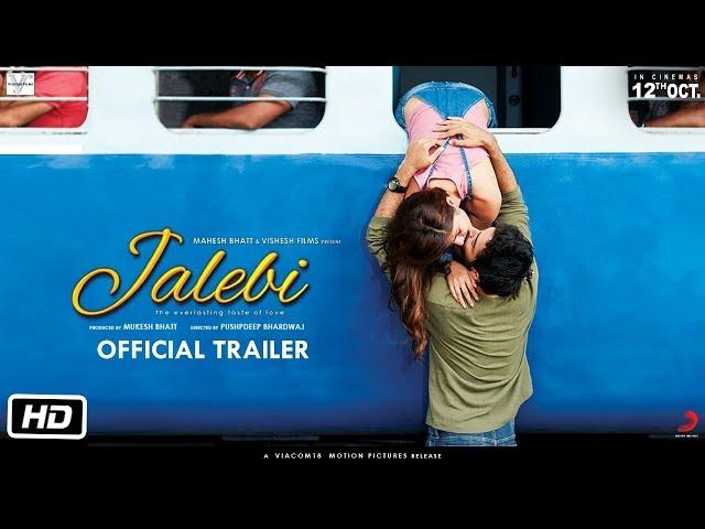Jalebi Official Trailer Rhea Varun Digangana Pushpdeep Bhardwaj 12th Oct Youtube