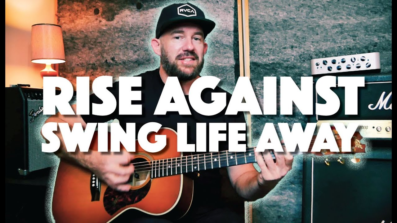 Play Swing Life Away on Guitar // Rise Against