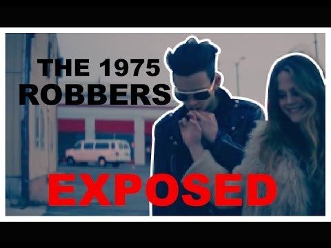 "The 1975: ""Robbers"" EXPOSED"
