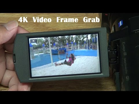 Sony FDR-AX100 4K Frame Grab Tutorial for Still Image Photos