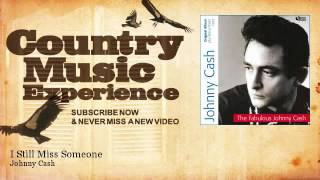 Johnny Cash - I Still Miss Someone - Country Music Experience