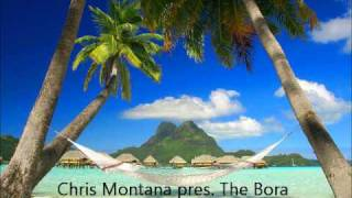 Chris Montana pres. The Bora Bora Chicks - Porto Hustle
