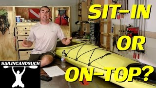 Sit On Top vs Sit In Kayak - What you need to know