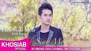 VANG YANG - Lub Siab Mob | Hurt (Official Audio) [Hmong New Song 2016]