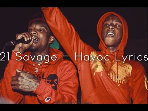 21 Savage - Havoc [Lyrics]