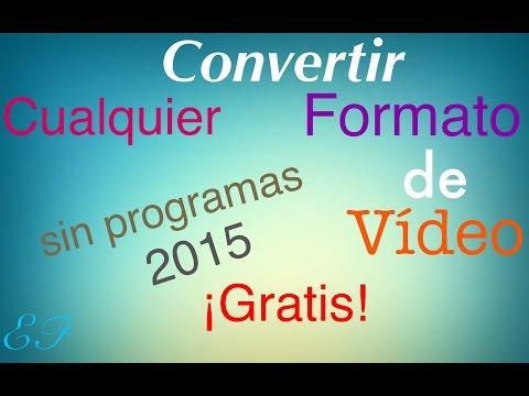 Convertir cualquier formato de vídeo a: 3G2,3GP,AVI,FLV,MKV,WMV,MOV,MP4,MPEG-1,MPEG-2,WEBM. |GRATIS|