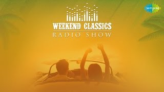 Weekend Classic Radio Show   Perfect Songs For A Road Trip   HD Songs