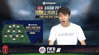 Cris Devil Gamer khám phá Team of the year 2018 trong FIFA Online 4
