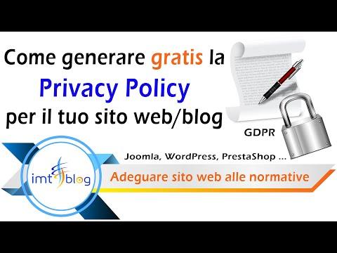 Come Generare Gratis La Privacy Policy Per Il Tuo Sito Web/blog - (Joomla, WordPress, PrestaShop...)