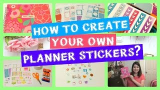 DIY: How To Create Your Own Planner Stickers?