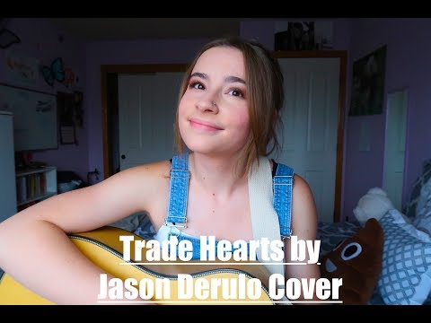 Cover of Trade Hearts by Jason Derulo ft  Julia Michaels